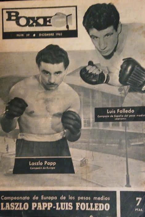 Primera plana de la revista BOXEO, fundada por VICENTE GIL GARCÍA, anunciando el campeonato de europa FOLLEDO/PAPP. archivo boxeodemedianoche.